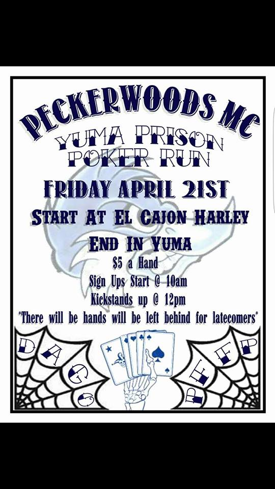 Peckerwoods MC Yuma Prison Poker Run