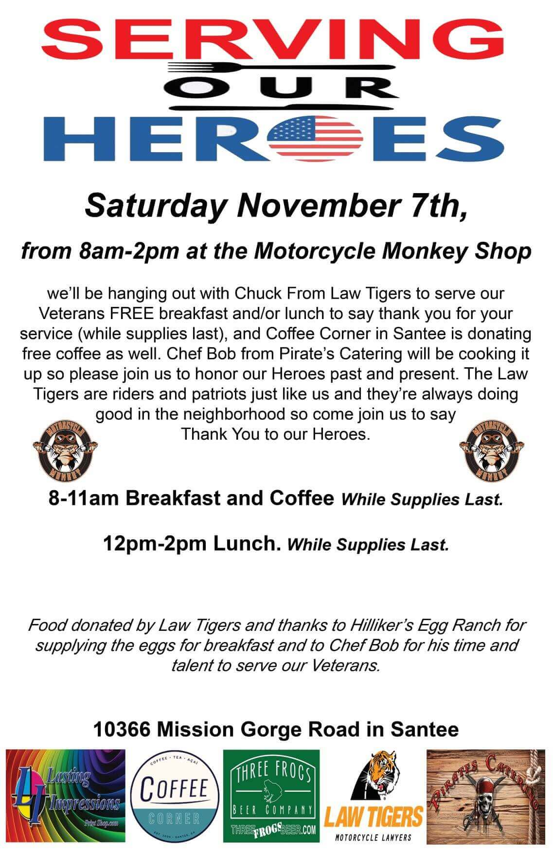 Free Breakfast/Lunch For Our Heroes At The Monkey Shop!!!